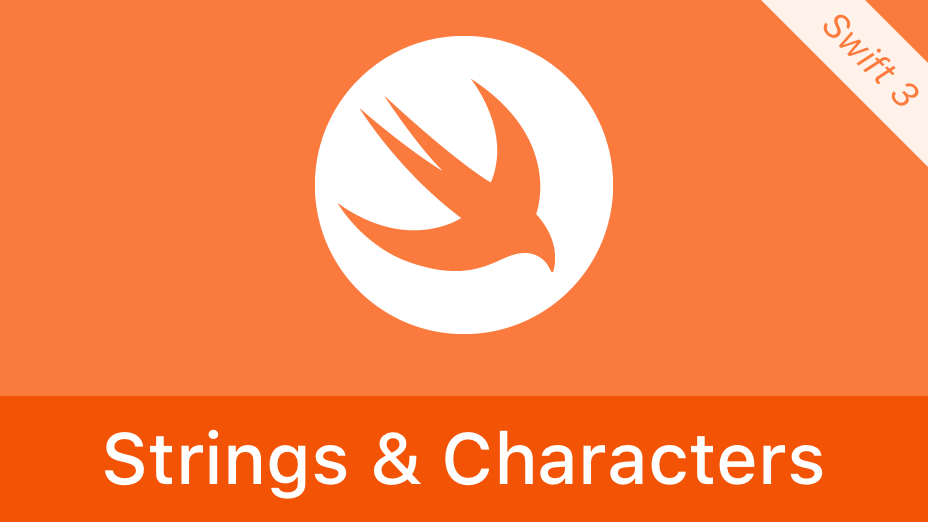 Swift Strings and Characters